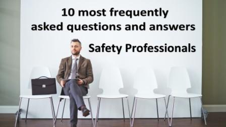 10 most frequently asked questions and answers for the safety professional job interview